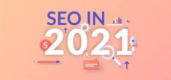 Top 9 SEO Trends You Should Not Ignore in 2021