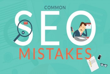 6 Fatal SEO Mistakes That You Need to Fix Right Away!
